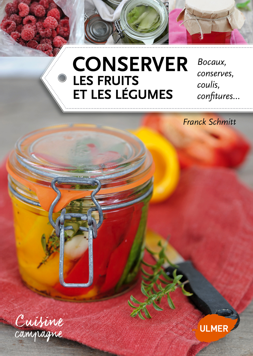Visuel de couverture - Conserver les fruits et les l+®gumes